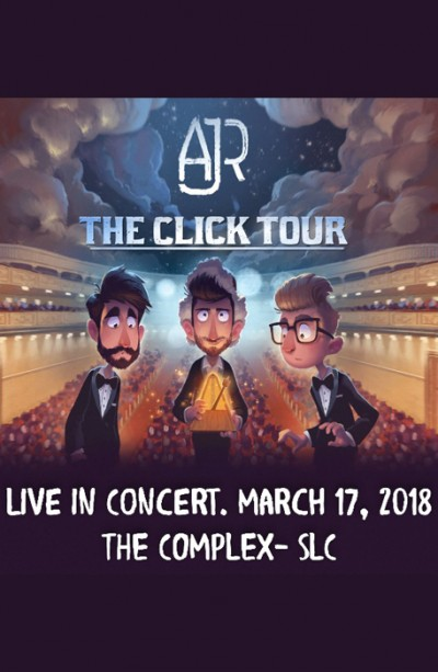 AJR - The Click Tour