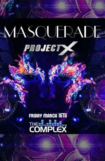MASQUERADE PROJECT X PARTY