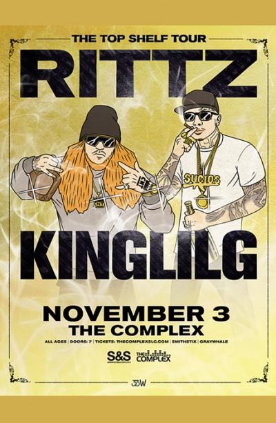 Rittz & King Lil G - The Top Shelf Tour