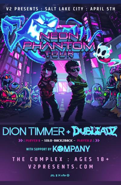 Dion Timmer + Dubloadz