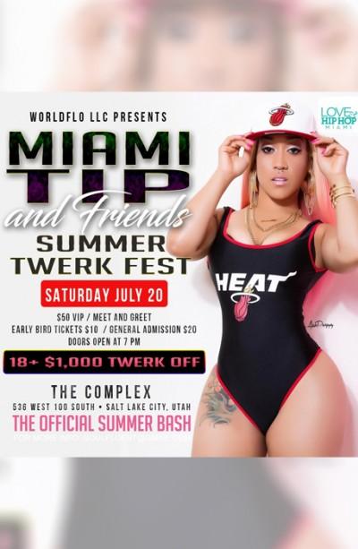 Miami Tip & Friends: Summer Twerk Fest
