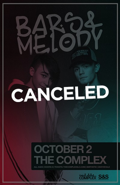 Bars & Melody - Canceled