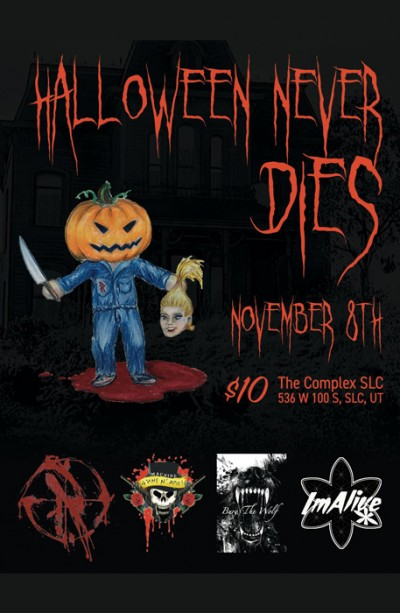 Foto Di Halloween.Halloween Never Dies Friday November 8th 2019 At The