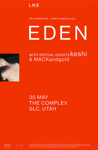 EDEN - NO FUTURE TOUR