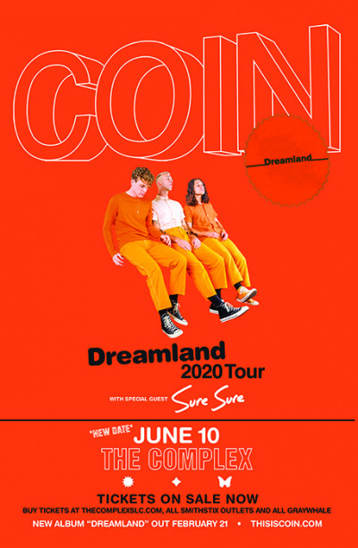 *New Date* COIN - The Dreamland Tour
