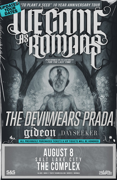 New Date: We Came As Romans
