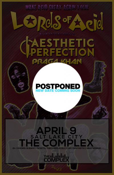 Postponed: Lords Of Acid: Make Acid Great Again Tour