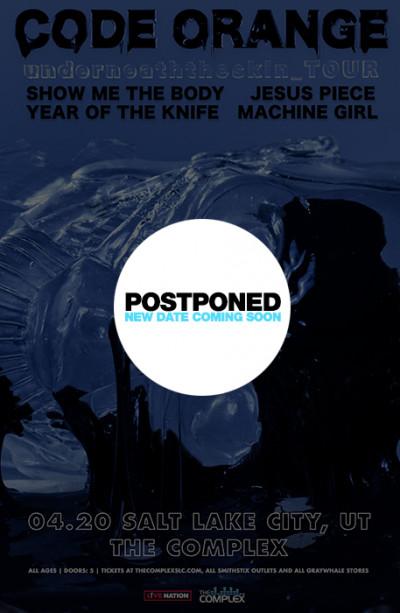 Postponed: Code Orange