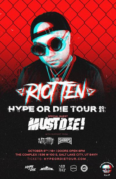 Riot Ten: Hype or Die 2021 Tour