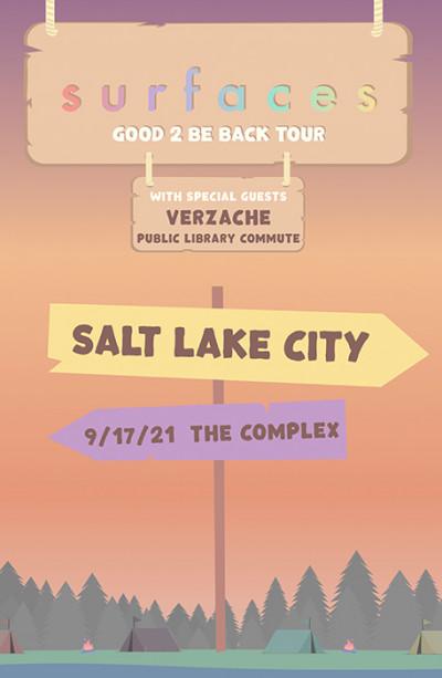 Surfaces: Good 2 Be Back Tour